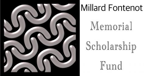 The Millard Fontenot Memorial Scholarship Fund